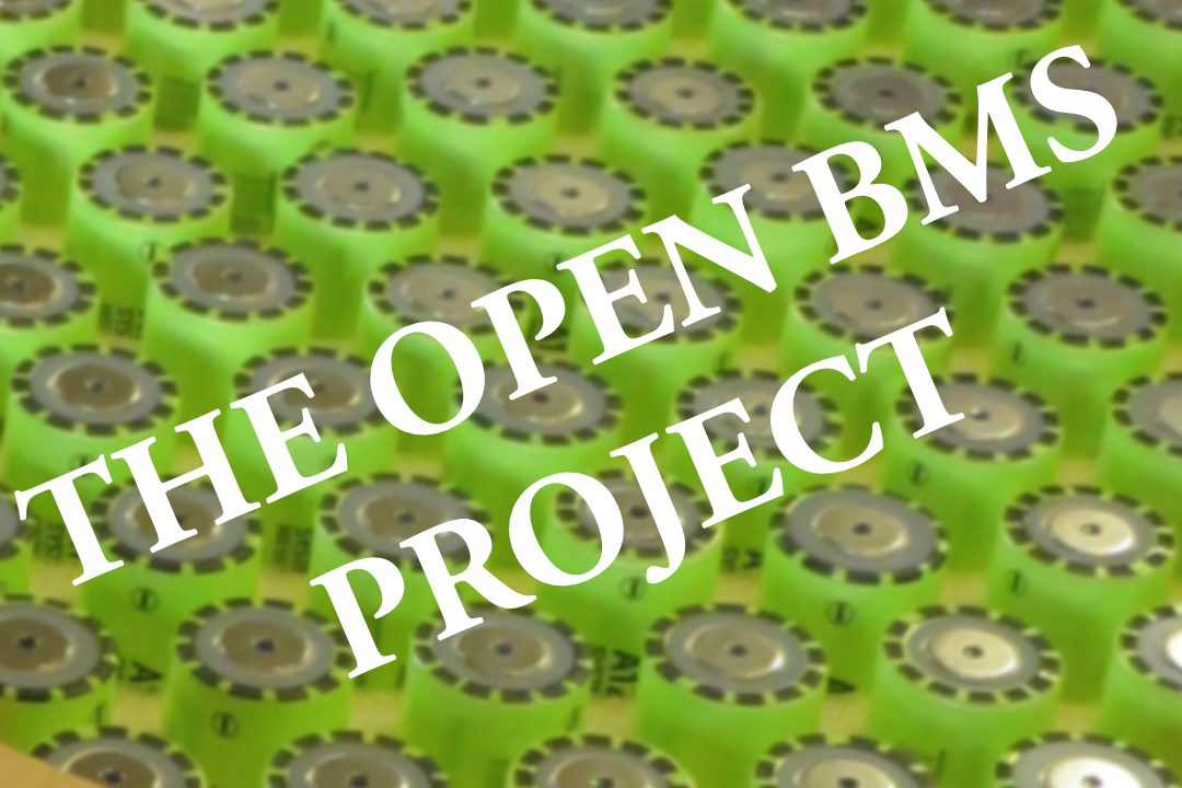 The Open BMS Project - Li-Ion Battery Management Systems for